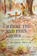 Wilson Rawls, «Where the red fern grows»
